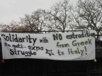 Solidarity with the anti-expo struggle - No extradition from Greece to Italy